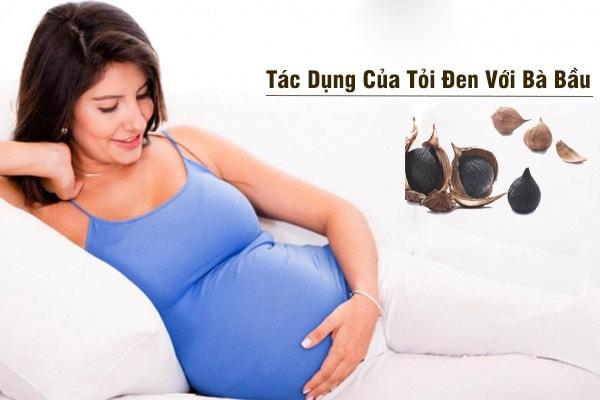 Tỏi đen có tác dụng có lợi đối với phụ nữ có thai và trẻ em