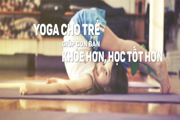 Tập Yoga cho trẻ nhỏ