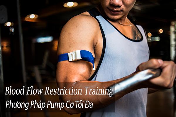 Tìm hiểu về phương pháp tập luyện Blood Flow Restriction