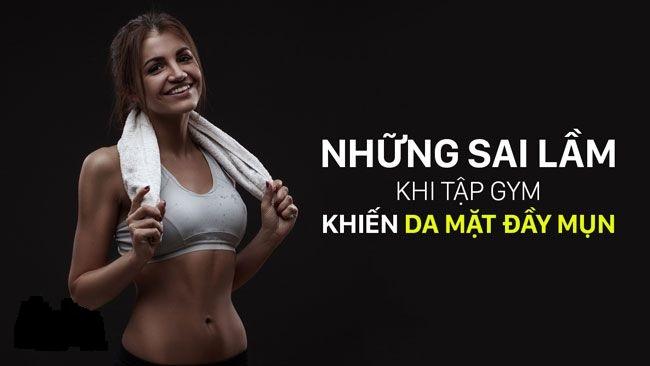 Những thói quen khi tập Gym khiến da bị nổi mụn